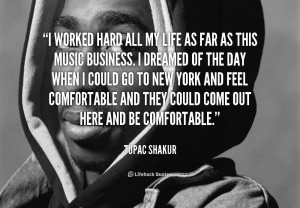 Tupac Shakur Quotes About