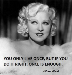 Mae West Quotes and Sayings | Mae West