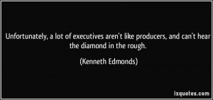 Diamond In The Rough Quotes Unfortunately, a lot of