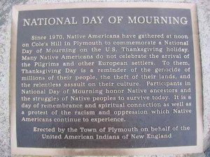 ThanksGiving: Native American Day of Mourning