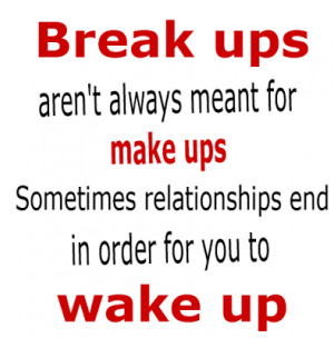 : Break up Picture Quotes , Relationships Picture Quotes , Wake up ...