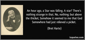 An hour ago, a Star was falling. A star? There's nothing strange in ...