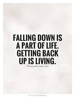 Living Quotes Falling Quotes