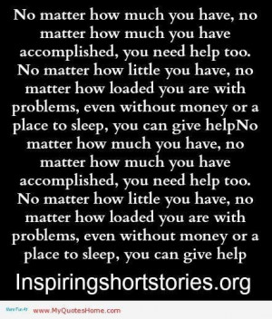 ... how much you have no matter how much you have accomplished love quote