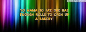 Funny Quotes Yo Mama so Fat 850 x 315 140 kB jpeg
