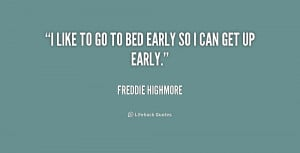 quote-Freddie-Highmore-i-like-to-go-to-bed-early-1-226371.png