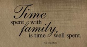 Family Time Quotes Time And Family