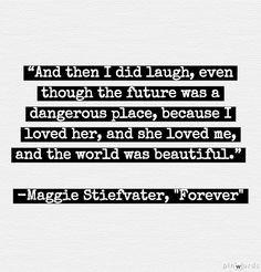 Forever Quotes Maggie Stiefvater ~ Maggie Stiefvater Quotes