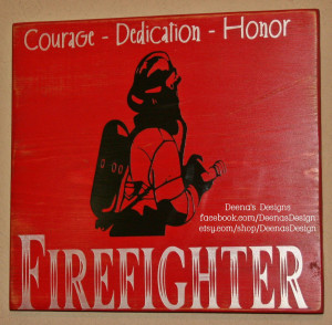 Firefighter Quotes About Courage Firefighter wall art