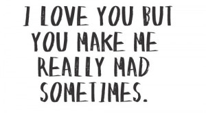 cute, feelings, lov e, love, love you, mad, my friend, quote, quotes ...