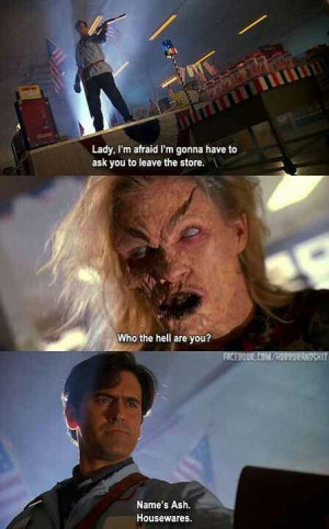 Army of Darkness - Love me some Bruce Campbell!