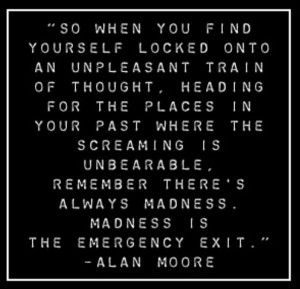 Alan Moore Quote