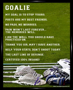 Soccer Goalie Quotes Inspirational Framed lacrosse goalie 8x10
