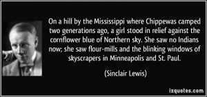 ... windows of skyscrapers in Minneapolis and St. Paul. - Sinclair Lewis