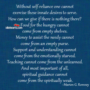 Self Reliance Quotes Without self-reliance one