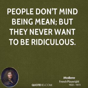 Quotes About Spiteful People | People don't mind being mean; but they ...