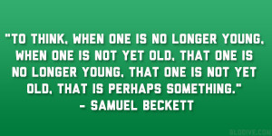Samuel Beckett Quote...