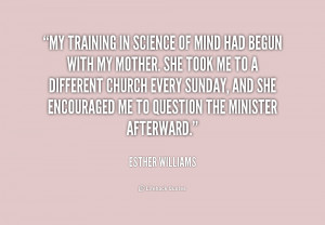 quote-Esther-Williams-my-training-in-science-of-mind-had-214727.png
