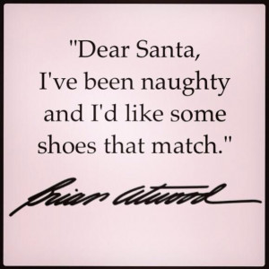 SHOE QUOTES - Dear Santa...