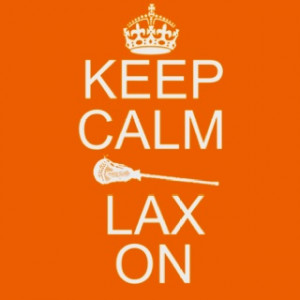 ... Lacrosse 3, Calm Quotes, Calm Lax, Keep Calm, Things, Lax Life, Wise