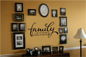 Family-Link-To-Past-Bridge-To-Future-Vinyl-Wall-Decal-Sticker-Words ...