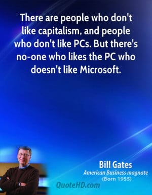 There are people who don't like capitalism, and people who don't like ...
