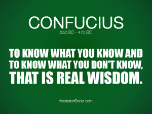 Wisdom Quotes About Life - Confucius Wisdom Quotes | Inspiration Boost ...