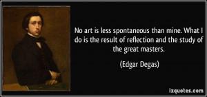 More Edgar Degas Quotes