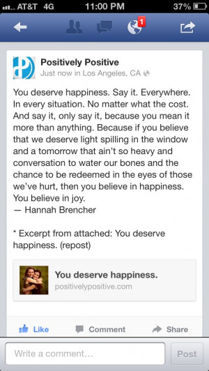 You deserve happiness!