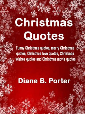 Christmas Quotes: Funny Christmas quotes, merry Christmas quotes ...