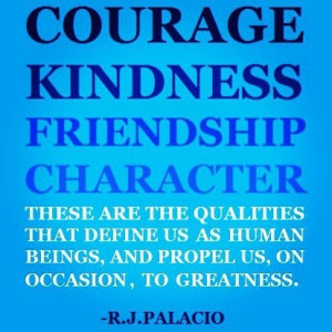 Courage Kindness Friendship Character