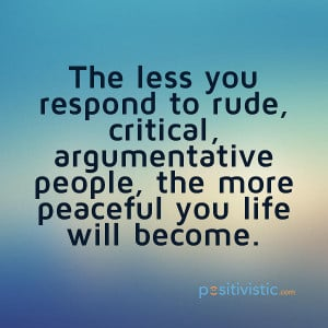 quote on responding to rude people: quote response rude critical ...