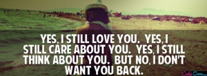 Quotes I Dont Want You Back ~ I Want You Back Quotes And Sayings ...