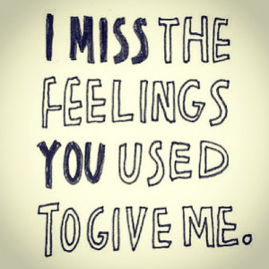 feelings, miss, quotes