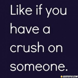 Having A Crush!