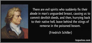 There are evil spirits who suddenly fix their abode in man's unguarded ...