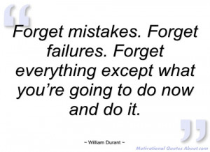 forget mistakes william durant