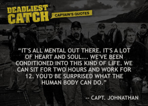 Captain Johnathan Hillstrand Quotes | Deadliest Catch | Discovery