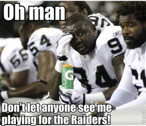 The Raiders are Still Retarded