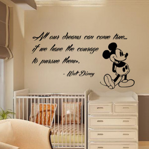 Wall Decals Mickey Mouse Quote All Our Dreams Can Come True Cartoon ...