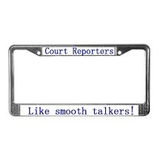 Court Reporters: Court Report License Plate Frame for
