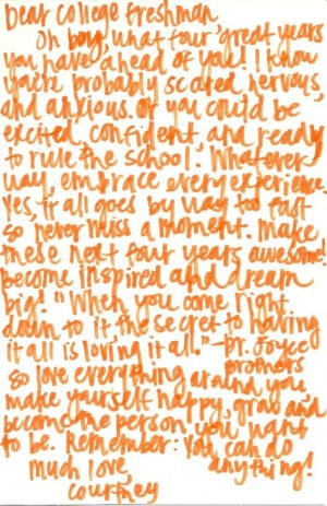 Dear College Freshman...my daughter is leaving for college soon, and ...