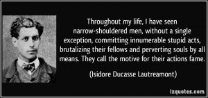 my life, I have seen narrow-shouldered men, without a single ...