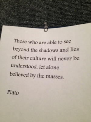 ... the great philosopher Plato and thought it was important to share it