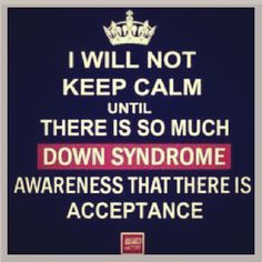 dedic disabl down syndrome quotes syndrom awar chromosom down syndrome ...