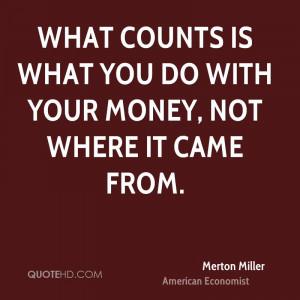 Merton Miller Money Quotes