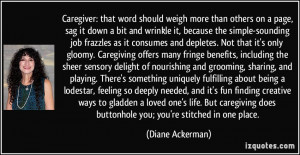 Caregiver: that word should weigh more than others on a page, sag it ...