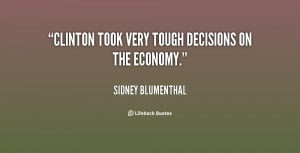 Tough Life Decisions Quotes