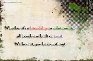 Trust - Friendship - Relationship - Bonds - Best Quotes-Nice Quotes