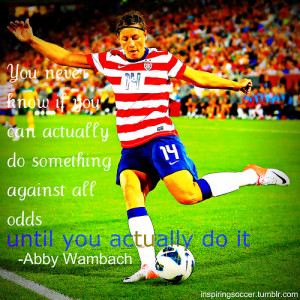 ... # abby # wambach # uswnt # love # girl # soccer # football # quote